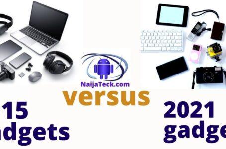2015 versus 2021 gadgets