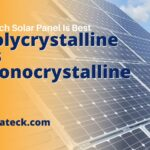Which Solar Panel Polycrystalline Or Monocrystalline