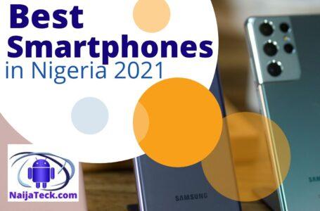 Best smartphones in Nigeria 2021