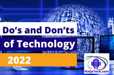 Do's and Don'ts of Technology